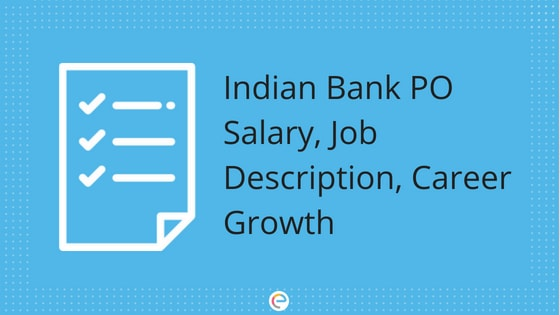 Indian Bank PO salary and Career Growth