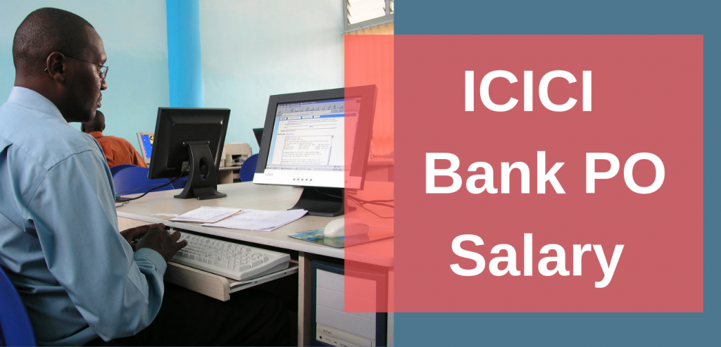 ICICI BANK PO SALARY PAY