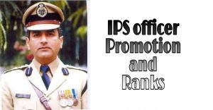 IPS Officer Promotion and Ranks