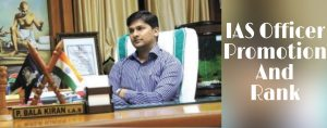 IAS Officer Promotion and Ranks