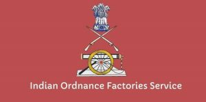 Indian Ordnance Factories Service Promotion and Rank