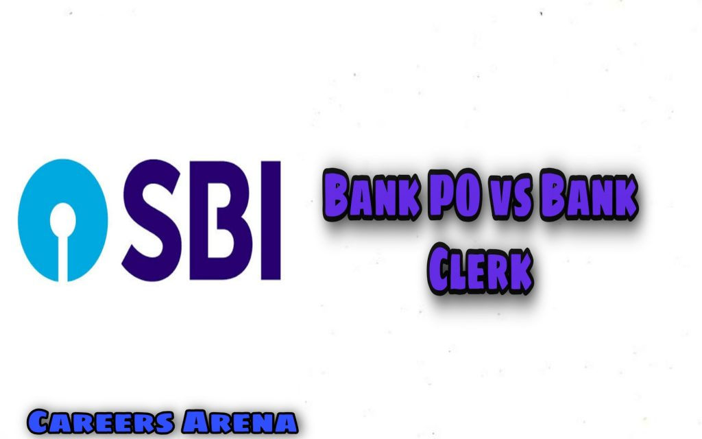 SBI Bank PO vs SBI Bank Clerk Salary